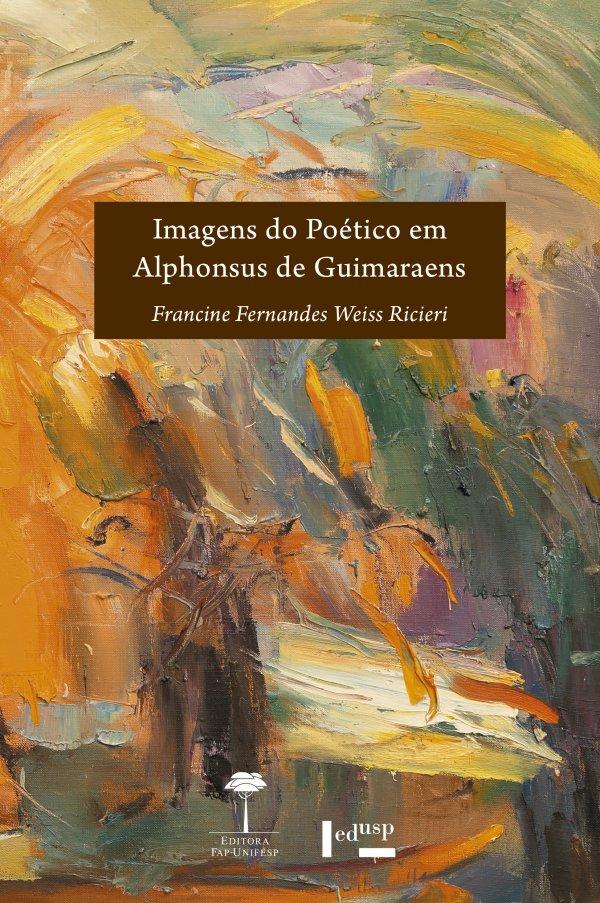 IMAGENS DO POETICO EM ALPHONSUS DE GUIMARAENS